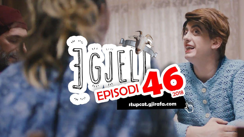 Stupcat Egjeli – Episodi 46 HD 2018