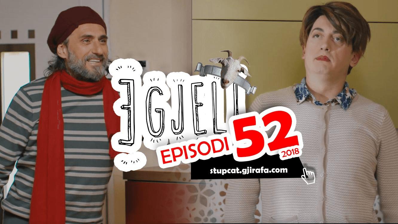 Stupcat Egjeli – Episodi 52 HD 2018