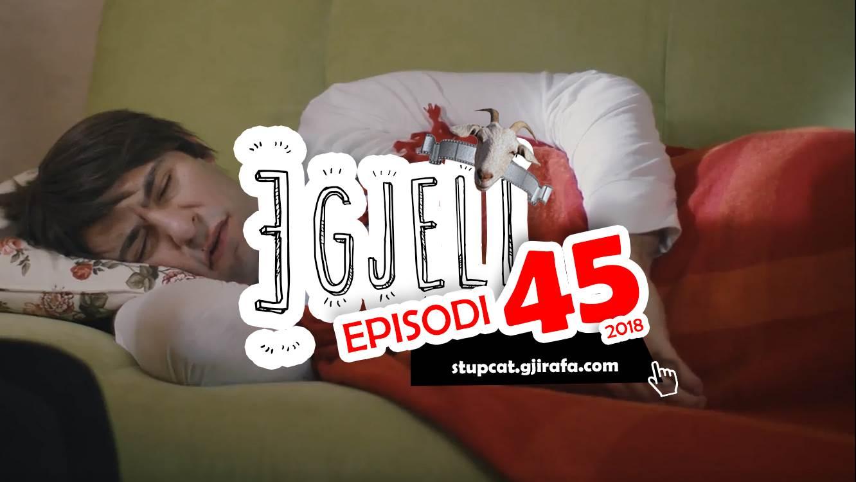 Stupcat Egjeli – Episodi 45 HD 2018